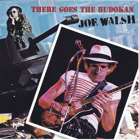 Joe Walsh - There Goes The Budokan (2CD+Flyer Replica) Zion-027