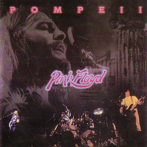Pink Floyd - Pompeii (1CD) KRCR 28