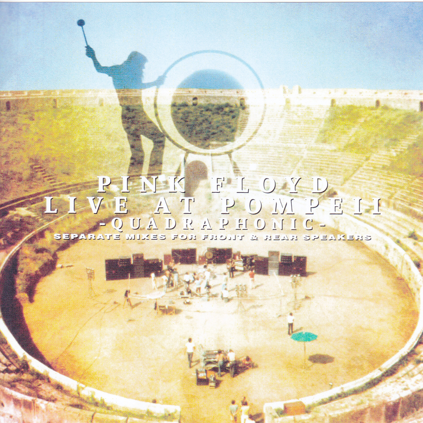 Pink Floyd - Live At Pompeii Quadraphonic Separate Mixes For Front & Rear  Speakers (2Single CDR) Non Label