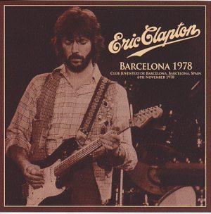 Eric Clapton – Barcelona 1978 (2CD) Beano-155 | DiscJapan