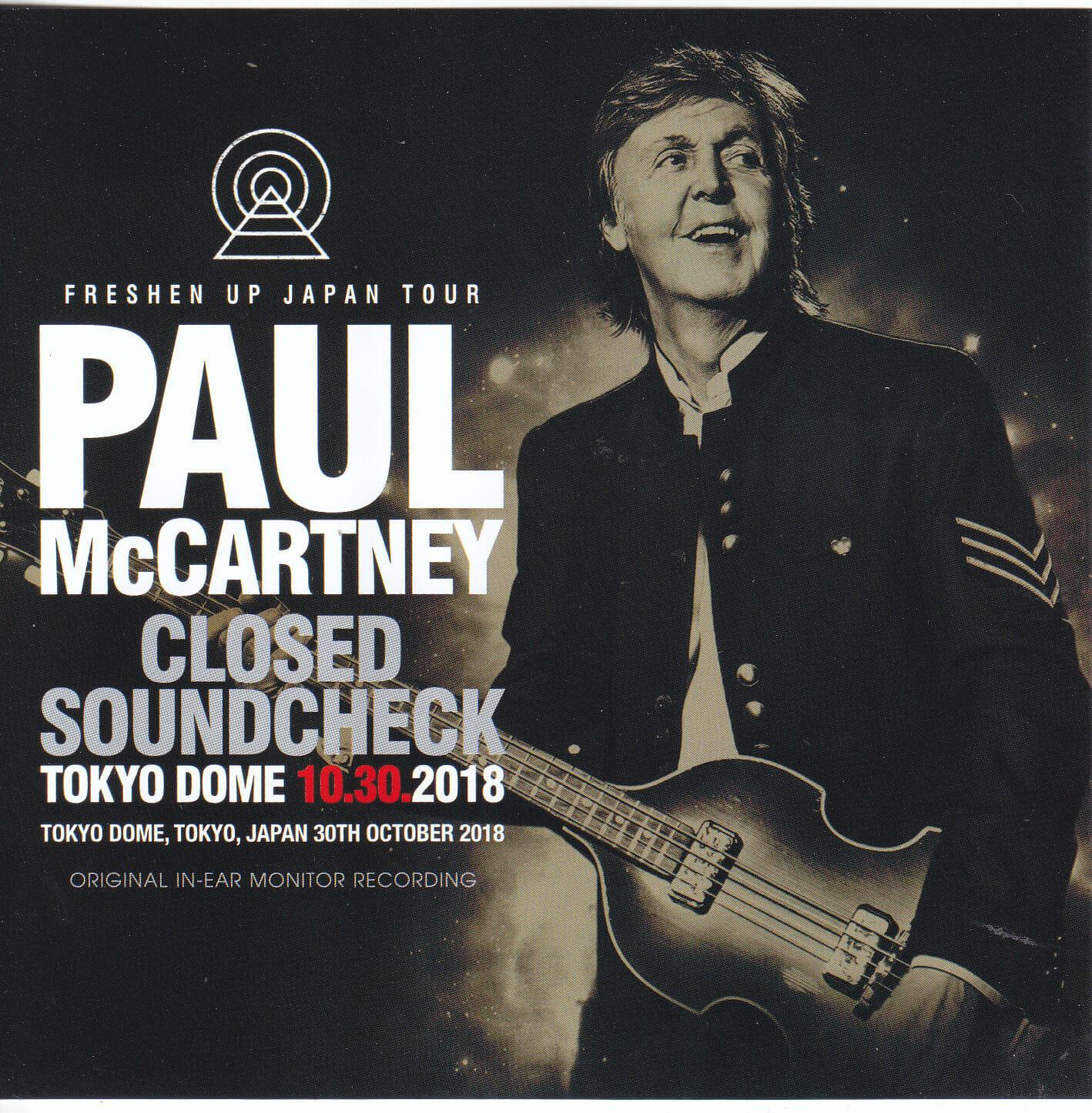 Paul McCartney - Closed Soundcheck At Tokyo Dome 10 30 2018 ( 2CD ) Non  Label