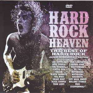 Various Artists - Hard Rock Heaven The Best Of Hard Rock Japanese Broadcast  Edition (1Single DVDR) Non Label